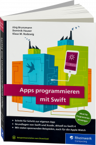 Apps programmieren mit Swift, ISBN: 978-3-8362-6068-8, Best.Nr. RW-6068, erschienen 01/2018, € 29,90