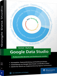 Google Data Studio, ISBN: 978-3-8362-6097-8, Best.Nr. RW-6097, erschienen 06/2018, € 39,90
