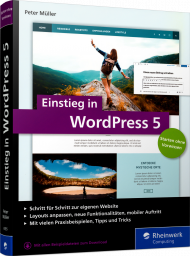 Einstieg in WordPress 5, ISBN: 978-3-8362-6155-5, Best.Nr. RW-6155, erschienen 06/2019, € 24,90