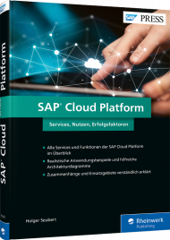 SAP Cloud Platform, ISBN: 978-3-8362-6320-7, Best.Nr. RW-6320, erschienen 10/2018, € 69,90