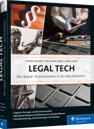 Legal Tech, ISBN: 978-3-8362-6356-6, Best.Nr. RW-6356, erschienen 01/2019, € 89,90