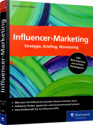Influencer-Marketing, ISBN: 978-3-8362-6409-9, Best.Nr. RW-6409, erschienen 12/2018, € 39,90