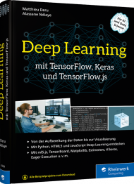 Deep Learning mit TensorFlow, Keras und TensorFlow.js, ISBN: 978-3-8362-6509-6, Best.Nr. RW-6509, erschienen 05/2019, € 39,90