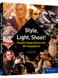 Style, Light, Shoot!, ISBN: 978-3-8362-6544-7, Best.Nr. RW-6544, erschienen 12/2018, € 34,90
