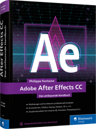 Adobe After Effects CC - Das umfassende Handbuch, ISBN: 978-3-8362-6648-2, Best.Nr. RW-6648, erschienen 08/2019, € 79,90
