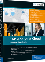 SAP Analytics Cloud - Das Praxishandbuch, ISBN: 978-3-8362-6741-0, Best.Nr. RW-6741, erschienen 05/2019, € 79,90