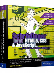 Schrödinger lernt HTML5, CSS3 & JavaScript, ISBN: 978-3-8362-6825-7, Best.Nr. RW-6825, erschienen 12/2018, € 44,90