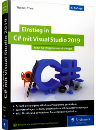 Einstieg in C# mit Visual Studio 2019, ISBN: 978-3-8362-7044-1, Best.Nr. RW-7044, erschienen 05/2019, € 29,90
