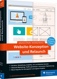 Website-Konzeption und Relaunch, ISBN: 978-3-8362-7141-7, Best.Nr. RW-7141, erschienen 10/2019, € 39,90