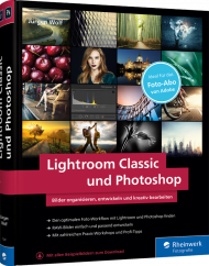 Lightroom Classic und Photoshop, ISBN: 978-3-8362-7287-2, Best.Nr. RW-7287, erschienen 12/2019, € 39,90