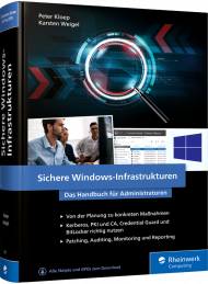 Sichere Windows-Infrastrukturen, ISBN: 978-3-8362-7321-3, Best.Nr. RW-7321, erschienen 09/2020, € 59,90
