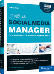 Social Media Manager, ISBN: 978-3-8362-7384-8, Best.Nr. RW-7384, erschienen 01/2020, € 34,90