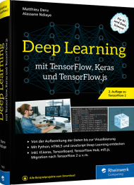 Deep Learning mit TensorFlow, Keras und TensorFlow.js, ISBN: 978-3-8362-7425-8, Best.Nr. RW-7425, erschienen 05/2020, € 39,90