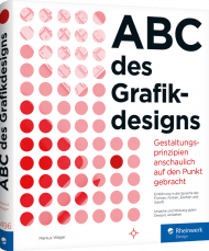 ABC des Grafikdesigns, ISBN: 978-3-8362-7496-8, Best.Nr. RW-7496, erschienen 10/2020, € 39,90