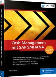 Cash Management mit SAP S/4HANA, ISBN: 978-3-8362-7509-5, Best.Nr. RW-7509, erschienen 04/2021, € 89,90