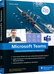 Microsoft Teams, ISBN: 978-3-8362-7554-5, Best.Nr. RW-7554, erschienen 01/2021, € 49,90
