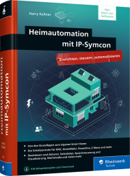 Heimautomation mit IP-Symcon, ISBN: 978-3-8362-7583-5, Best.Nr. RW-7583, erschienen 02/2021, € 44,90