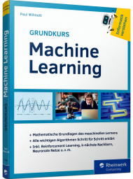 Grundkurs Machine Learning, ISBN: 978-3-8362-7598-9, Best.Nr. RW-7598, erschienen 08/2020, € 29,90
