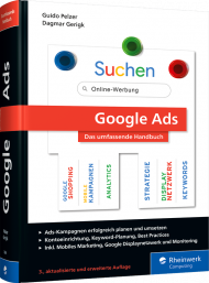 Google Ads, ISBN: 978-3-8362-7684-9, Best.Nr. RW-7684, erschienen 09/2020, € 49,90