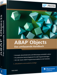 ABAP Objects, ISBN: 978-3-8362-7692-4, Best.Nr. RW-7692, erschienen 01/2021, € 79,90