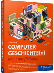 Computergeschichte(n), ISBN: 978-3-8362-7777-8, Best.Nr. RW-7777, erschienen 11/2020, € 24,90