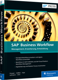 SAP Business Workflow, ISBN: 978-3-8362-7826-3, Best.Nr. RW-7826, erschienen 02/2021, € 79,90