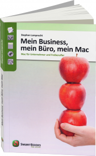 Mein Business, mein Büro, mein Mac, ISBN: 978-3-944165-01-1, Best.Nr. SM-6501, erschienen 04/2013, € 24,90