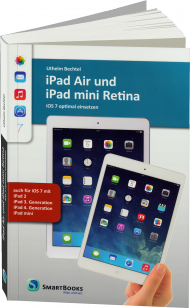 iPad Air und iPad mini Retina, ISBN: 978-3-944165-06-6, Best.Nr. SM-6506, erschienen 01/2014, € 24,90