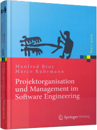 Projektorganisation und Management im Software Engineering, ISBN: 978-3-642-29289-7, Best.Nr. SP-29289, erschienen 11/2013, € 39,99