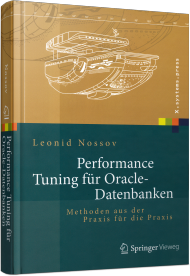 Performance Tuning für Oracle-Datenbanken, ISBN: 978-3-642-33052-0, Best.Nr. SP-33052, erschienen 04/2014, € 49,99