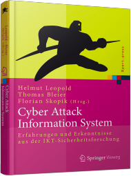 Cyber Attack Information System, ISBN: 978-3-662-44305-7, Best.Nr. SP-44305, erschienen 06/2015, € 19,95