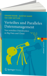 Verteiltes und Paralleles Datenmanagement, ISBN: 978-3-642-45241-3, Best.Nr. SP-45241, erschienen 08/2015, € 34,99