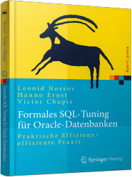 Formales SQL-Tuning für Oracle-Datenbanken, ISBN: 978-3-662-45291-2, Best.Nr. SP-45291, erschienen 03/2016, € 39,99