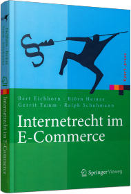 Internetrecht im E-Commerce, ISBN: 978-3-662-45307-0, Best.Nr. SP-45307, erschienen 07/2016, € 39,99