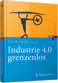 Industrie 4.0 grenzenlos, ISBN: 978-3-662-48277-3, Best.Nr. SP-48277, erschienen 10/2016, € 69,99