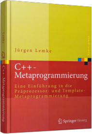 C++-Metaprogrammierung, ISBN: 978-3-662-48549-1, Best.Nr. SP-48549, erschienen 05/2016, € 54,99