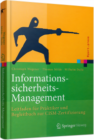 Informationssicherheits-Management, ISBN: 978-3-662-49166-9, Best.Nr. SP-49166, erschienen 12/2016, € 39,99