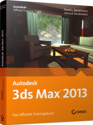 Autodesk 3ds Max 2013 - Official Training Guide, ISBN: 978-3-527-76029-9, Best.Nr. SY-76029, erschienen 07/2012, € 49,95