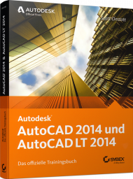 AutoCAD 2014 und AutoCAD LT 2014 - Official Training Guide, Best.Nr. SY-76045, € 49,99