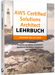 AWS Certified Solutions Architect Lehrbuch, ISBN: 978-3-527-76072-5, Best.Nr. SY-76072, erschienen 03/2020, € 45,00