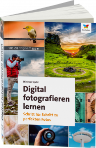 Digital fotografieren lernen, ISBN: 978-3-8421-0231-6, Best.Nr. VF-0231, erschienen 05/2017, € 19,90