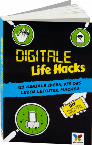 Digitale Life Hacks, ISBN: 978-3-8421-0309-2, Best.Nr. VF-0309, erschienen 11/2017, € 12,90
