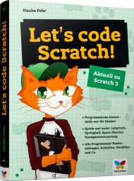 Let's code Scratch!, ISBN: 978-3-8421-0323-8, Best.Nr. VF-0323, erschienen 10/2019, € 19,90