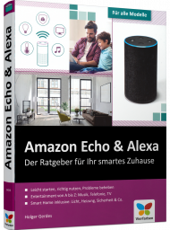 Amazon Echo & Alexa, ISBN: 978-3-8421-0478-5, Best.Nr. VF-0478, erschienen 10/2018, € 29,90