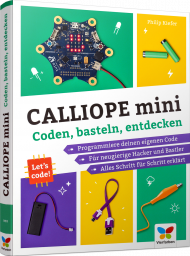 Calliope mini, ISBN: 978-3-8421-0493-8, Best.Nr. VF-0493, erschienen 08/2018, € 19,90