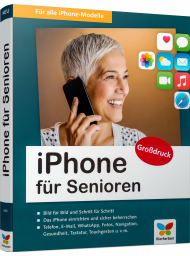 iPhone für Senioren, ISBN: 978-3-8421-0725-0, Best.Nr. VF-0725, erschienen 01/2021, € 24,90