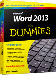 Microsoft Word 2013 für Dummies, ISBN: 978-3-527-70933-5, Best.Nr. WL-70933, erschienen 06/2013, € 16,99
