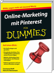 Online-Marketing mit Pinterest für Dummies, ISBN: 978-3-527-71099-7, Best.Nr. WL-71099, erschienen , € 19,99