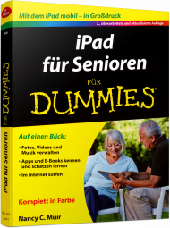 iPad für Senioren für Dummies, ISBN: 978-3-527-71129-1, Best.Nr. WL-71129, erschienen 05/2015, € 22,99