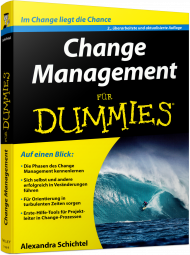 Change Management für Dummies, ISBN: 978-3-527-71162-8, Best.Nr. WL-71162, erschienen 02/2016, € 24,99